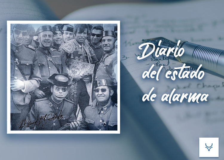 Diario del Estado de Alarma día 15 - Viva la Guardia Civil
