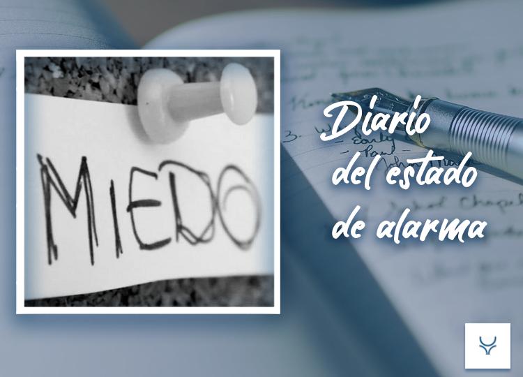 Diario del Estado de Alarma día 7 - Miedo