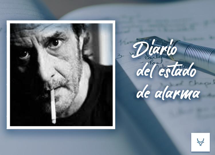 Diario del Estado de Alarma día 23 - Luis Eduardo Aute