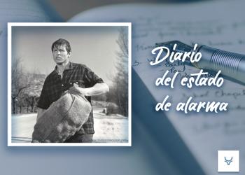 Diario del Estado de Alarma día 49 - El Día del Trabajo o carta a Pablo Iglesias