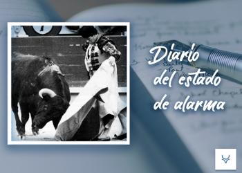 Diario del Estado de Alarma día 57 - Dimitir, abandonarse y renunciar