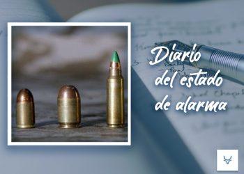 Diario del Estado de Alarma 74, Fabricando balas