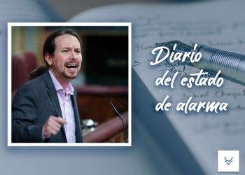 Diario del Estado de Alarma 65, Pablo Iglesias