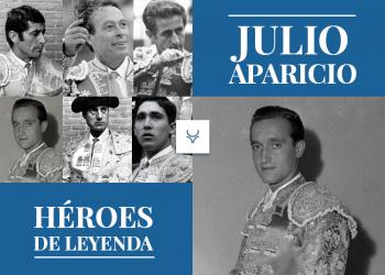 Julio Aparicio, Héroes de Leyenda,