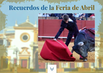 Recuerdos de Abril, Feria de Abril, Manuel Escribano, 'Cobradiezmos', Sevilla