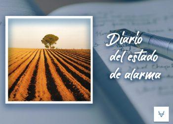 Diario del Estado de Alarma 89 - Cultura, si; pero cultura del campo