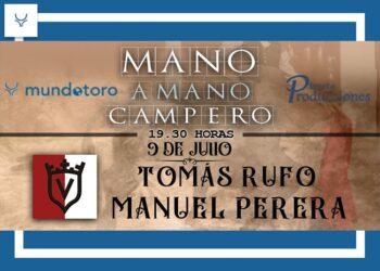 Tomás Rufo y Manuel Perera, nuevo 'Mano a Mano Campero'