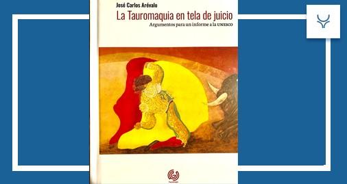 José Carlos Arévalo, libro, Tauromaquia, Cultura