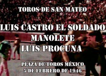 Plaza México, México, Manolete, Luis Castro 'EL Soldado', Luis Procuna, San Mateo, cartel inaugural