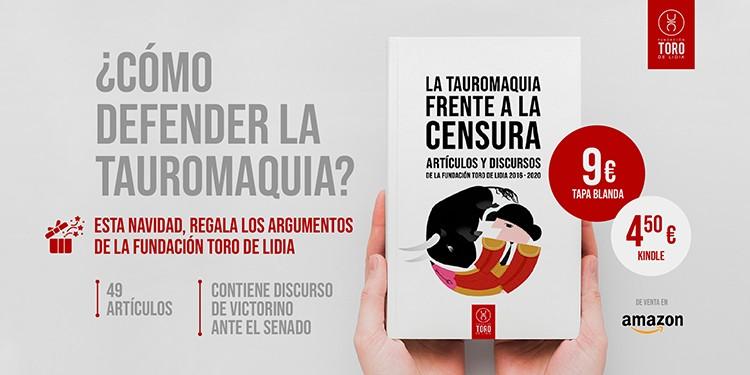 Fundación Toro de Lidia, libro, La Tauromaquia frente a la censura