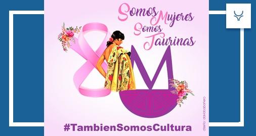 Tauromaquia es Cultura, Día de la Mujer